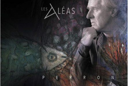 Lancement du nouvel album de Normand Perron: Les Aléas