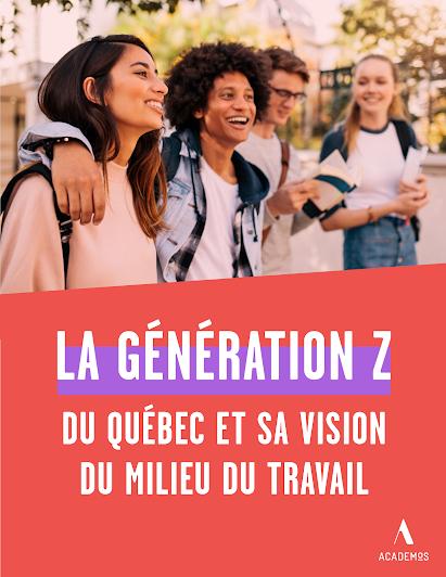 Constats sur la génération Z et sa vision du milieu du travail en Montérégie