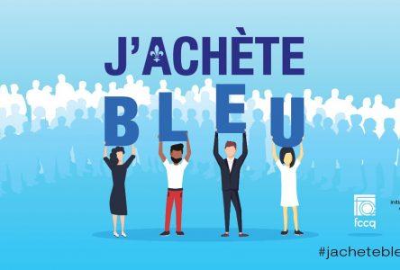 Lancement de la campagne J'achète bleu afin de soutenir l'économie d'ici