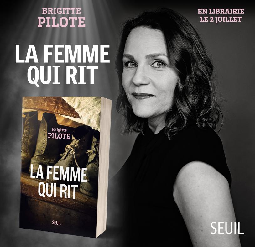 L'auteure Brigitte Pilote publie un nouveau roman : La femme qui rit