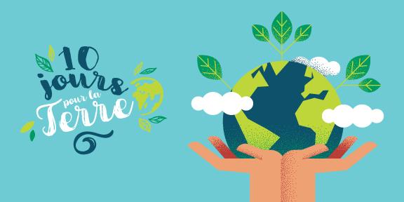 La participation citoyenne vous lance le défi : « 10 jours pour la Terre »!