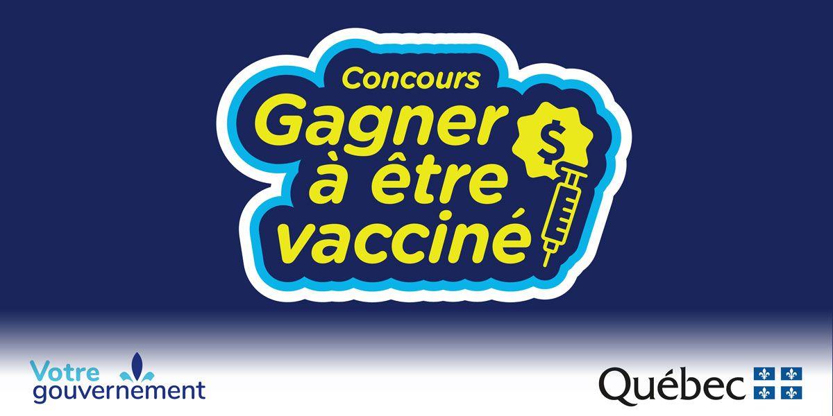 Premier tirage hebdomadaire du concours Gagner à être vacciné!